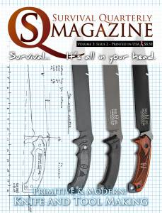 SQ Issue #10:  Modern & Primitive Knife & Toolmaking